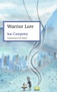 Warrior Lore by Ian Cumpstey