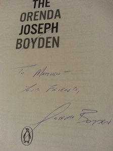 My signed copy of The Orenda.